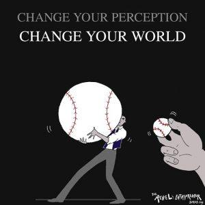 Change your perception
