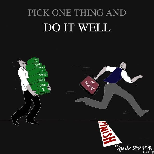 Pick one thing