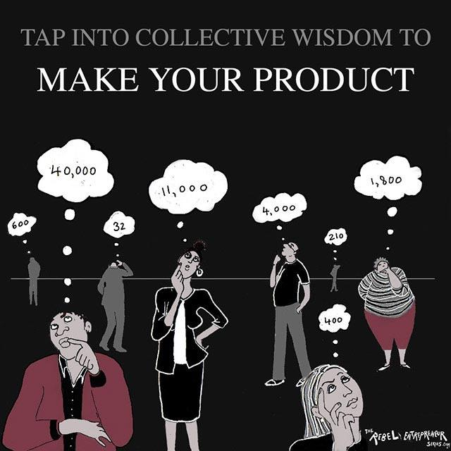 Tap into collective wisdom