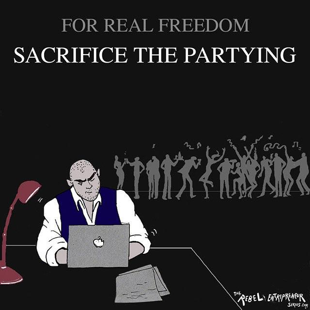 Sacrifice the partying