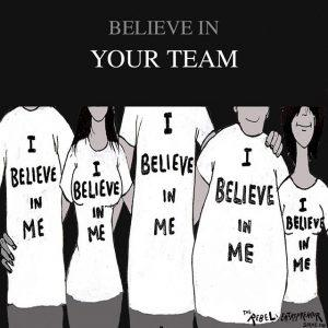 Believe in your team